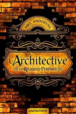 l-architective-les-reliques-perdues