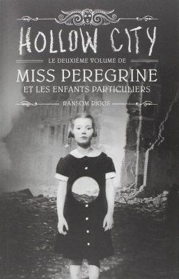 miss-peregrine-et-les-enfants-particuliers,-tome-2-hollow-city