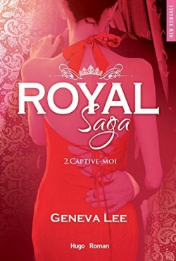 royal-saga,-saison-2-captive-moi