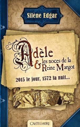 adele_et_les_noces_de_la_reine_margot