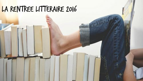 focus_rentre_litteraire_2016