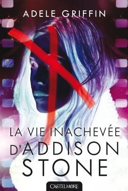 la_vie_inachevée_d_addison_stone