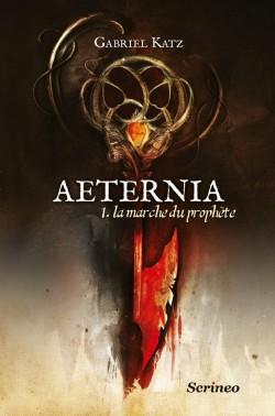 aeternia,-tome-1-la-marche-du-prophete