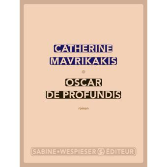 oscar_de_profundis_mavrikakis