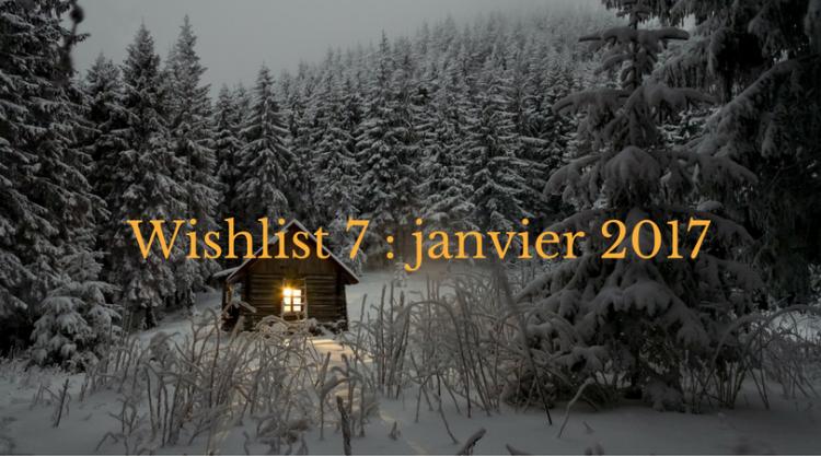 wishlist_janvier_2017
