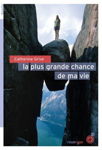 la_plus_grande_chance_de_ma_vie