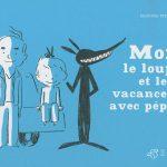 moi_le_loup_et_les_vacances_avec_pepe_perret