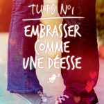 embrasser_comme_une_deesse