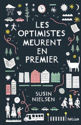 Les-optimistes-meurent-en-premier