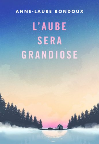 L_aube-sera-grandiose_Gallimard
